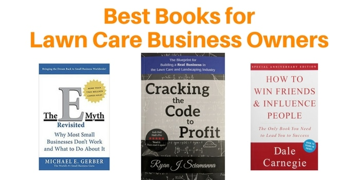 Best Books for Lawn Care and Landscape Business Owners   Lawn Crack