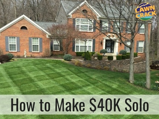 How to Make $40000 1st year in lawn care