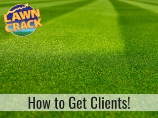 How to get more lawn care clients